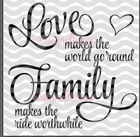 Download SVG Love Makes the World Go Round PNG DFX Family Sign