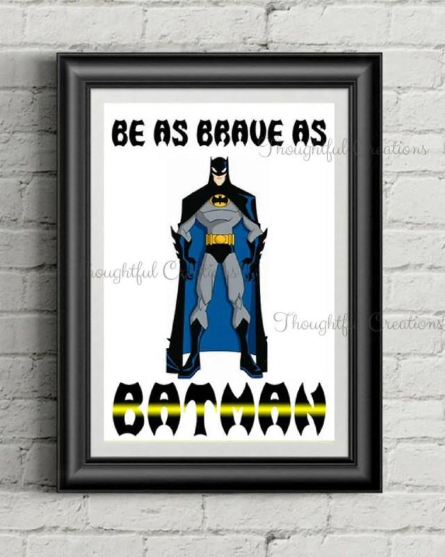 Batman Print, Be Brave Li...