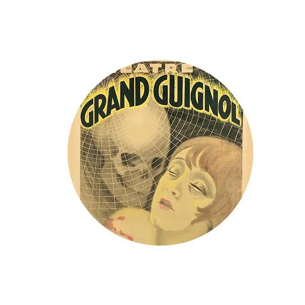 Theatre du Grand Guignol ...