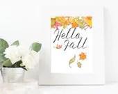 Hello Fall Digital Print...