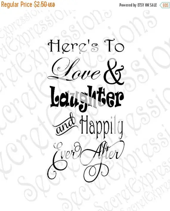 Download To Love Laughter And Happily Ever After Svg : To Love ...