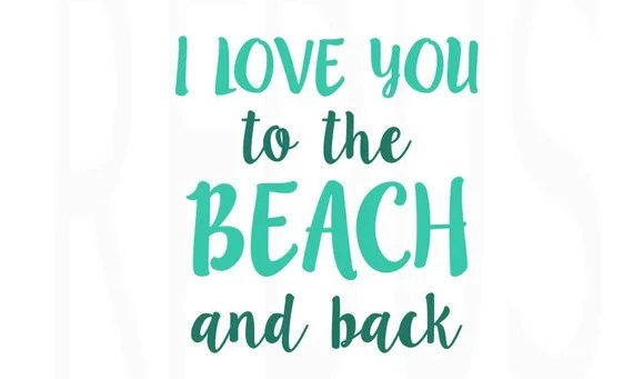 Download I love you to the beach and back SVG Beach SVG Summer SVG