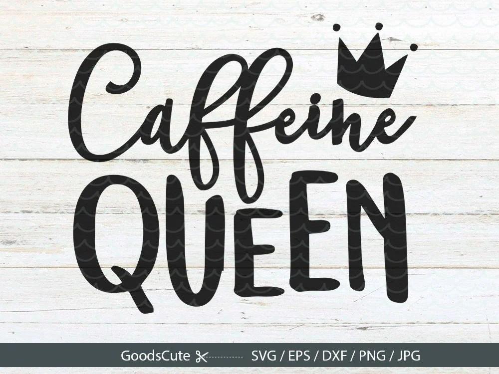 Download Caffeine Queen SVG Caffeine Lover Coffee Crown First ...