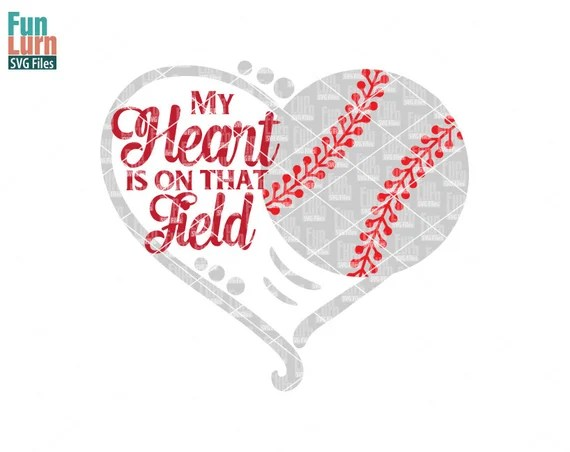 Download My heart is on that field Baseball heart SVG Softball SVG