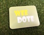 Wee Dote coaster