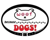 MAGNET - Because Dogs - w...