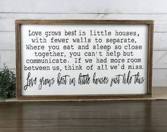 Download Love grows best in little houses just like this framed wood