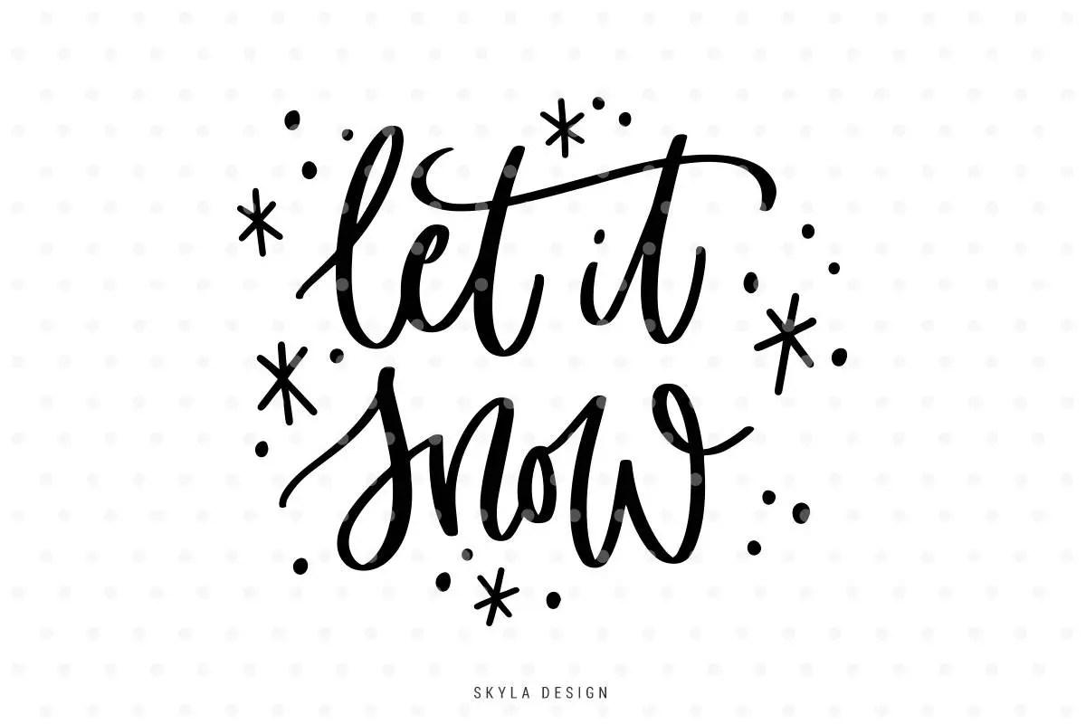 Let It Snow Svg Christmas Svg File Handlettered Svg Cut