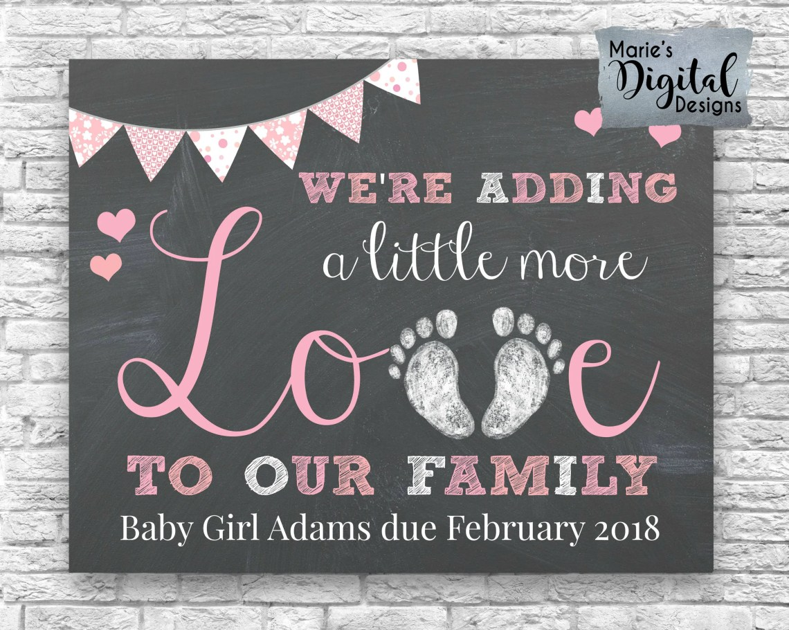 Download PRINTABLE We're Adding A Little More Love To Our Family