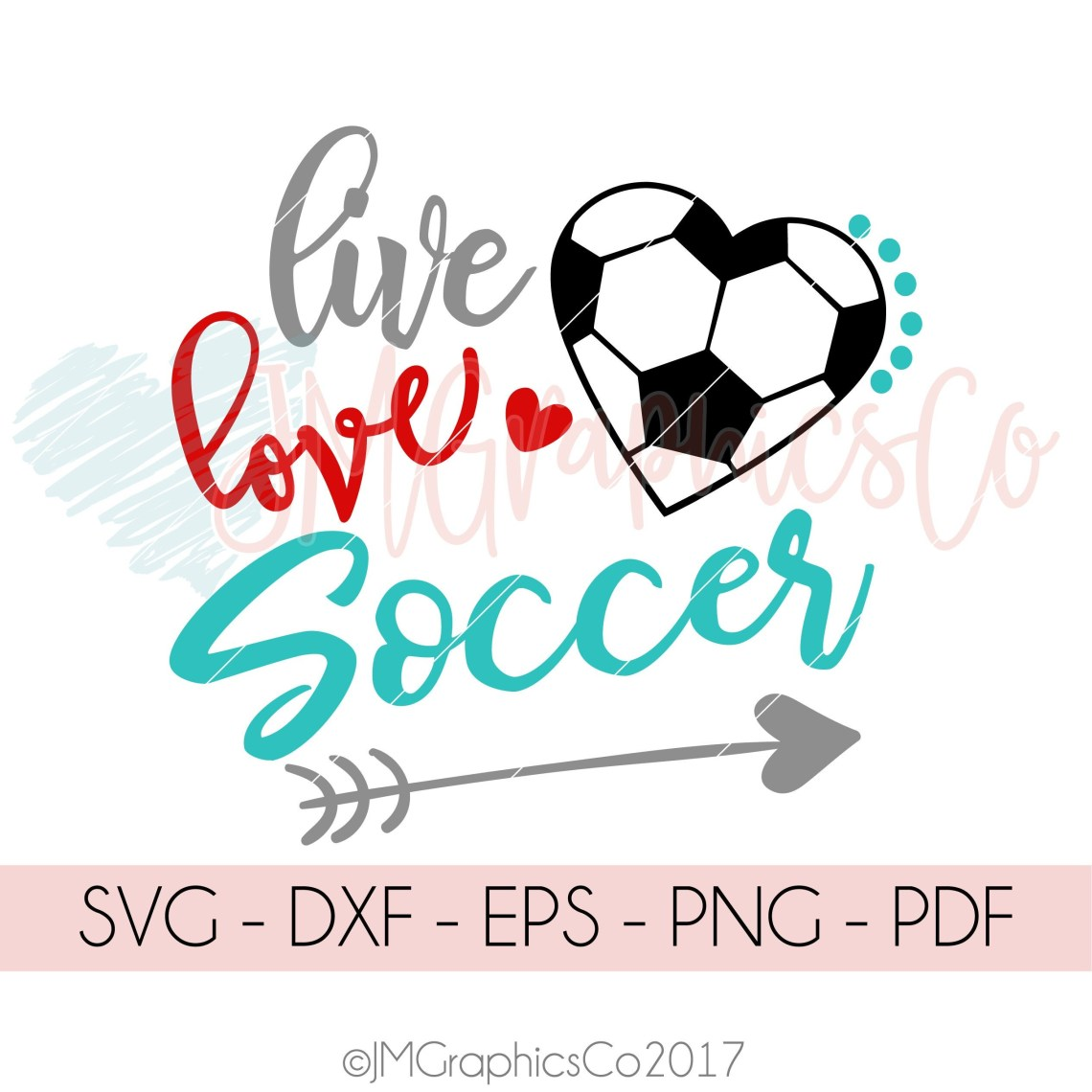 Download Live Love Soccer svg dxf png cricut cameo cut file
