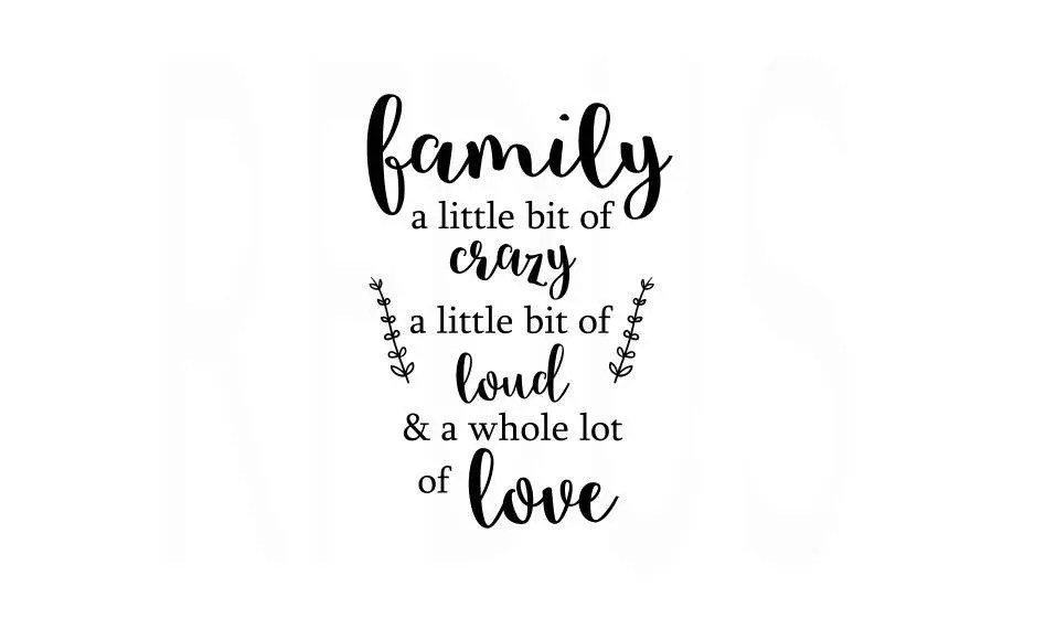 Download Family A little Bit Of Crazy A little Bit of Loud and a ...
