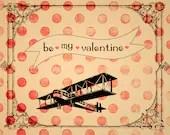 Valentines Printable - Digital Greeting Card - airplane - hearts - romantic - vintage style - be my valentine-