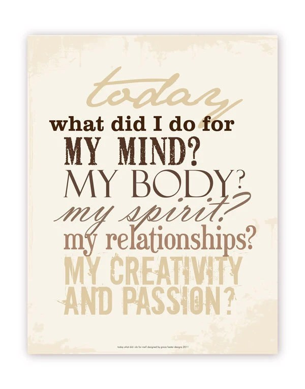 Motivational Quote - Today What Did I Do For Me, 11 X 14 Poster