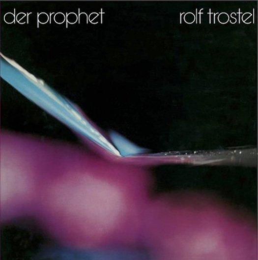 ROLF TROSTEL / Der Prophet (LP)