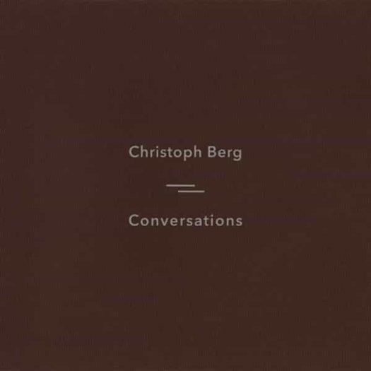 CHRISTOPH BERG / Conversations (CD/LP)
