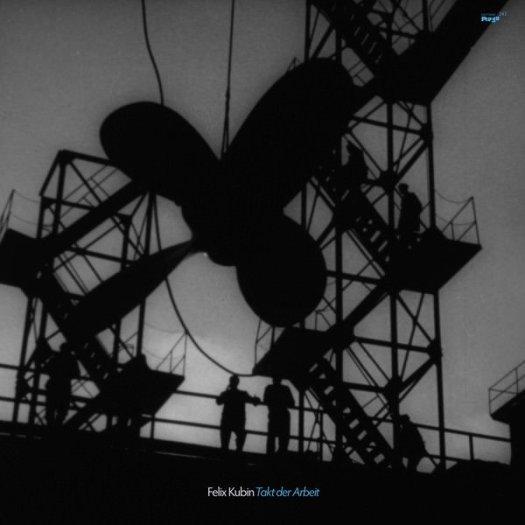 FELIX KUBIN / Takt Der Arbeit (LP)