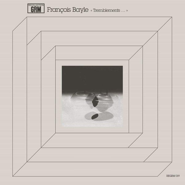 FRANCOIS BAYLE / Tremblements... (LP)