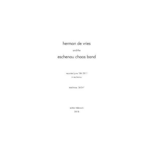 Herman de Vries and the Eschenau Chaos Band (LP)