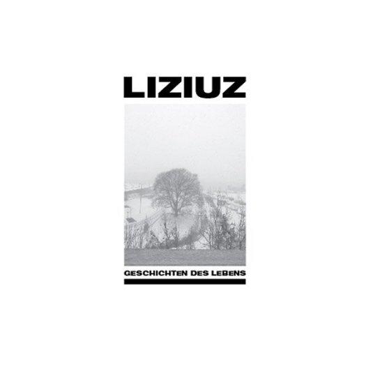 LIZIUZ / Geschichten Des Lebens (2CD)
