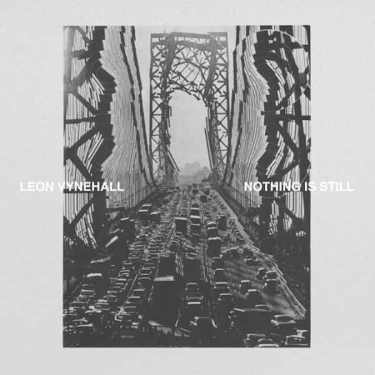 LEON VYNEHALL / Nothing Is Still (LP/LP Box)