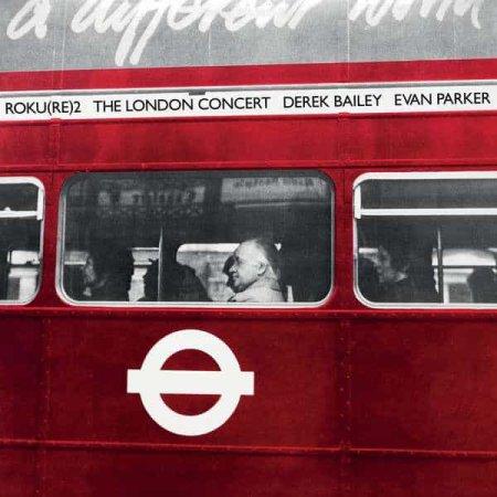 DEREK BAILEY / EVAN PARKER / The London Concert (LP)