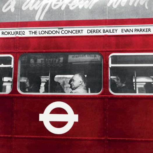 DEREK BAILEY / EVAN PARKER / The London Concert (LP)