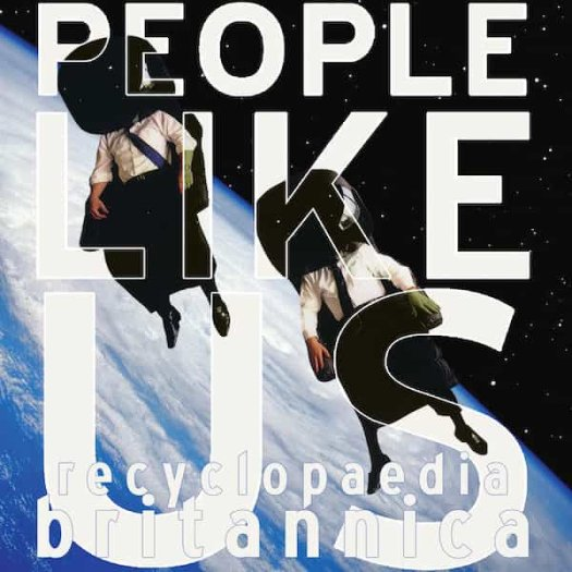 PEOPLE LIKE US / Recyclopaedia Britannica (Collected Works 1992-2002) (Cassette)