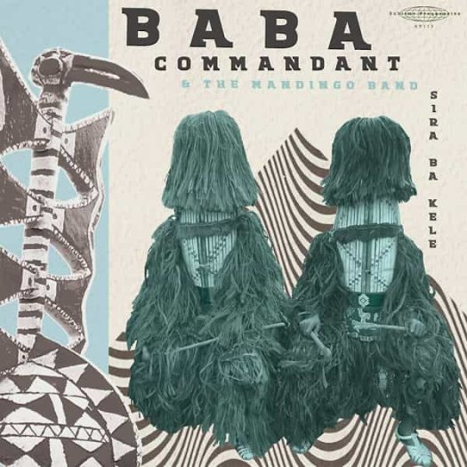 BABA COMMANDANT AND THE MANDINGO BAND / Siri Ba Kele (LP)