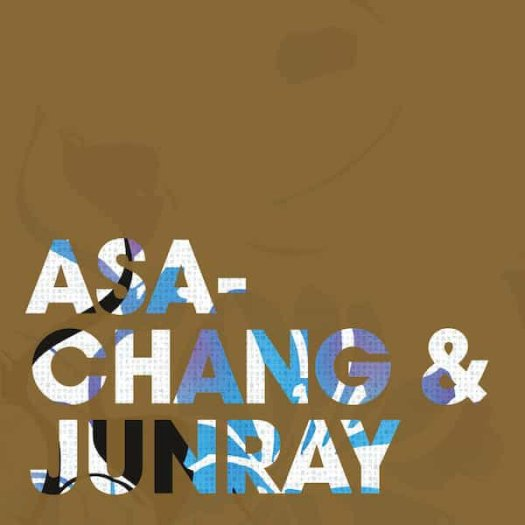 ASA-CHANG & JUNRAY / Jun Ray Song Chang (LP+CD)