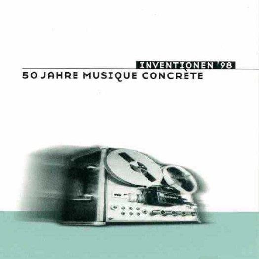 Various / Inventionen '98 - 50 Jahre Musique Concrète (2CD)