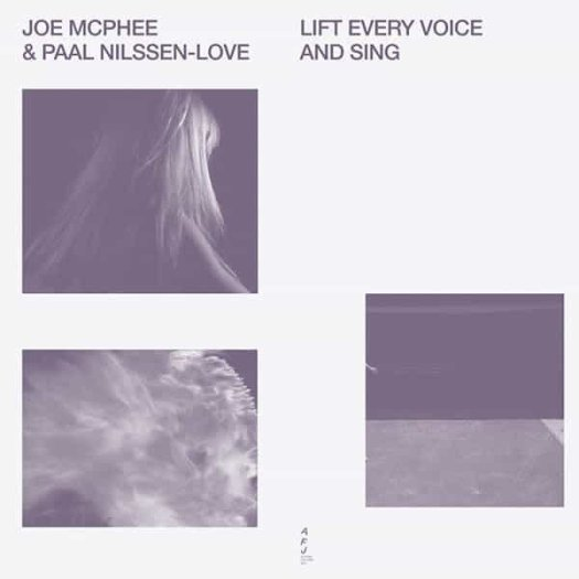 JOE MCPHEE and PAAL NILSSEN-LOVE / Lift Every Voice And Sing (LP)