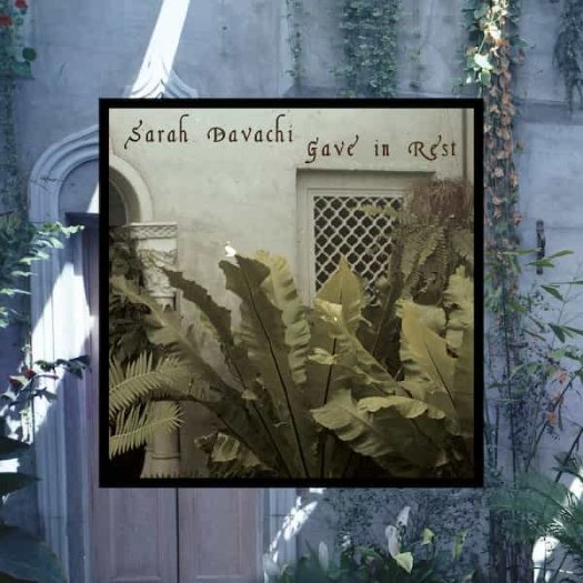 SARAH DAVACHI / Gave In Rest (CD/LP)