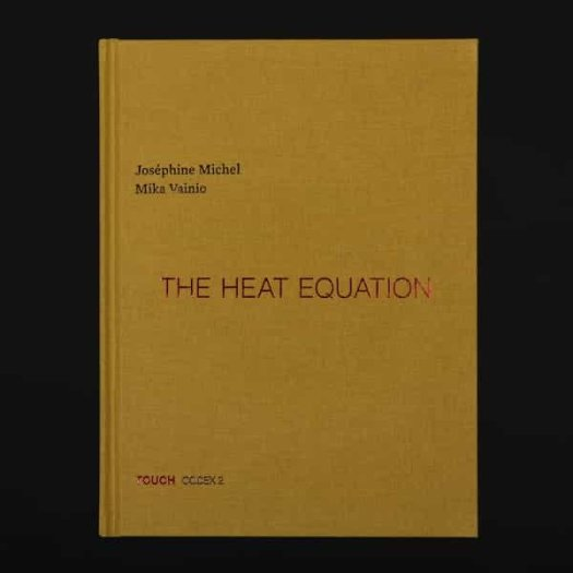 JOSEPHINE MICHEL / MIKA VAINIO / The Heat Equation (Book+CD)