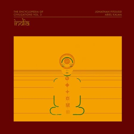 JONATHAN FITOUSSI / ARIEL KALMA / The Encyclopedia Of Civilizations Vol. 3: India (LP)