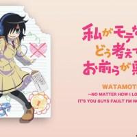 Watashi ga Motenai no wa dou Kangaetemo Omaera ga Warui! ~ Review