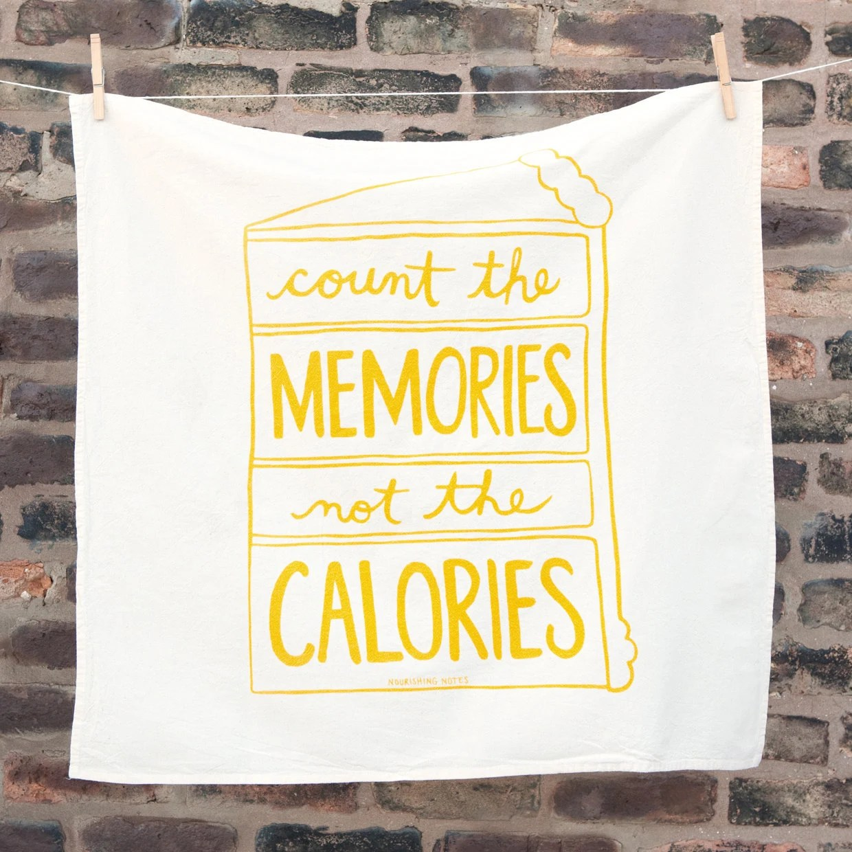 Count the Memories not the Calories - letterform
