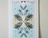 Go THIS way / Go THAT way -  Travel Inspired (Peacock Feather) Silkscreen Print - WiderAwake