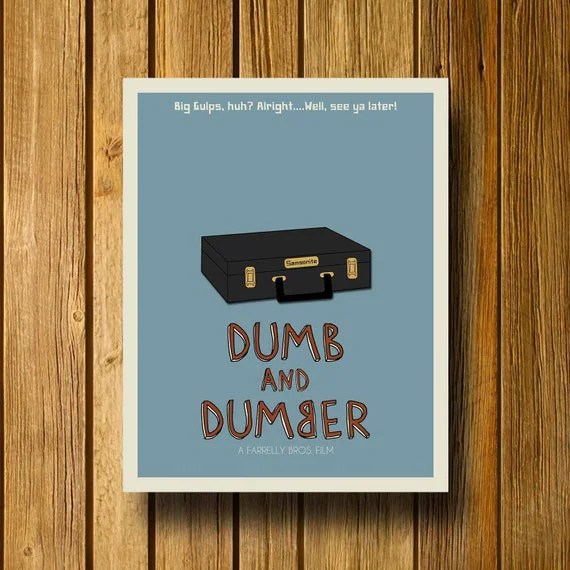 Dumb and Dumber poster from The Entropy Trading Company