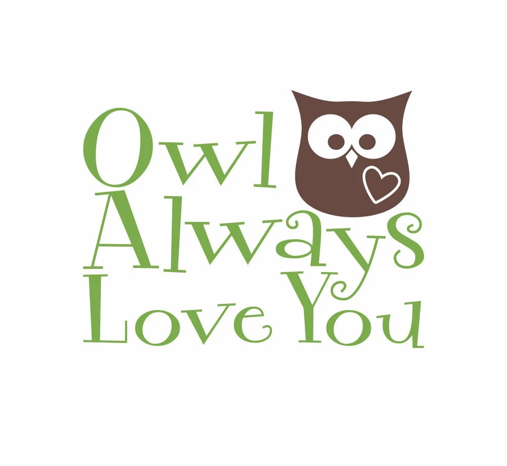 Download Owl Wall Decal Owl Always Love You Vinyl Wall Decal by ...