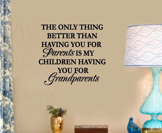 My Children Having You for Grandparents Decal by WallStory