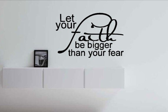 Let Faith Your Be Svg Your Fear Bigger