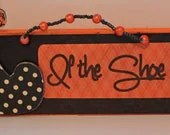 Halloween Sign - If the Shoe Fits - SparkledWhimsy