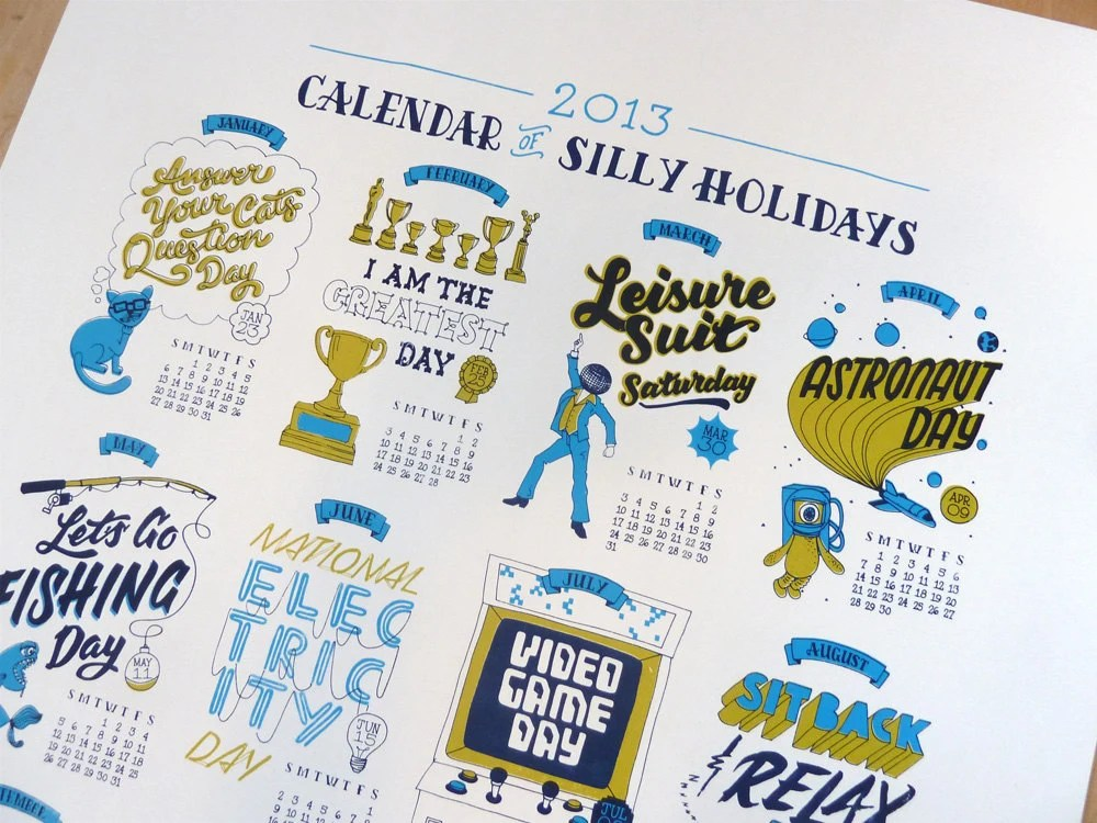 2013 Calendar of Silly Holidays Screenprint Poster - dirtybandits