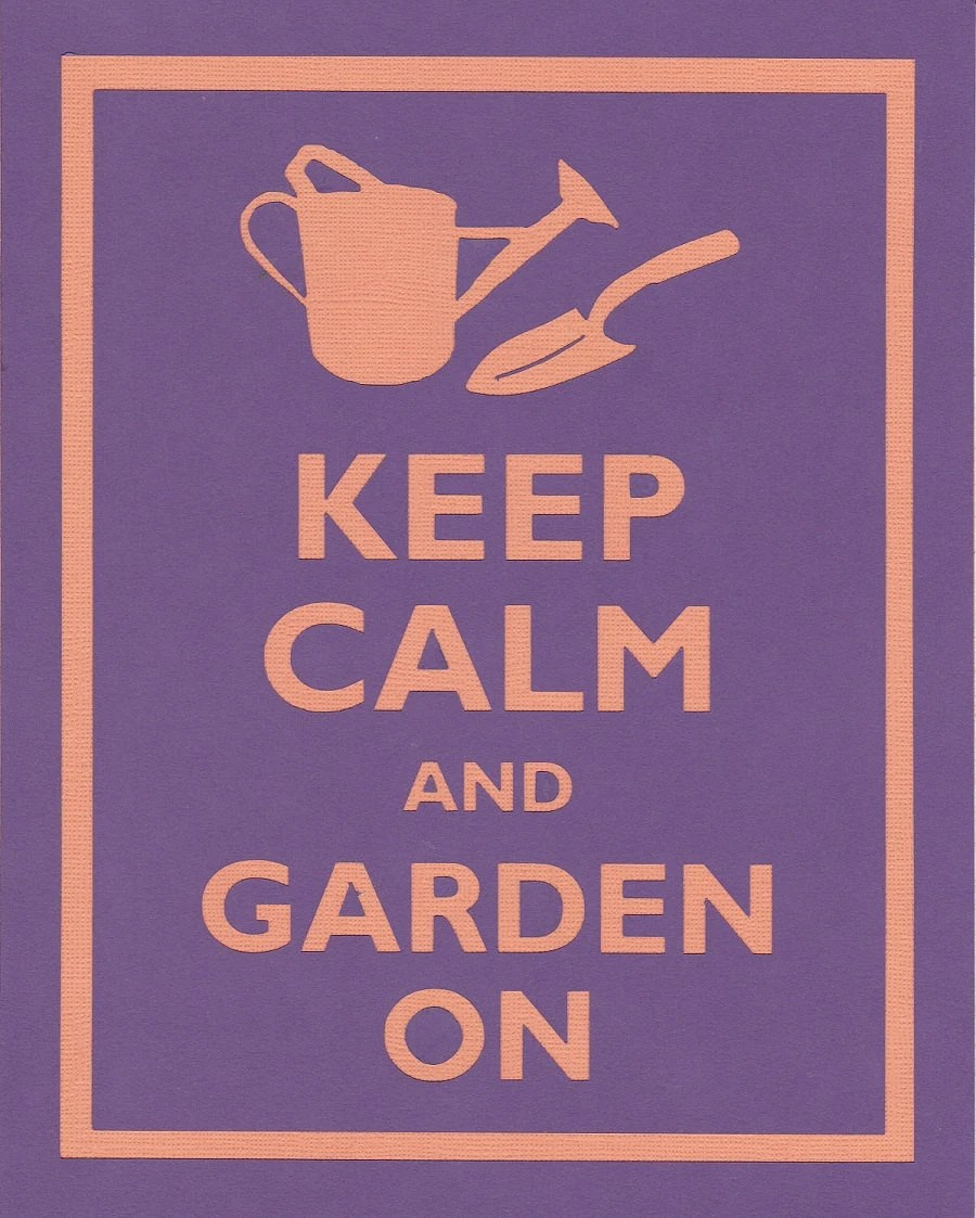 Keep Calm and Garden On Graphic Wall Art