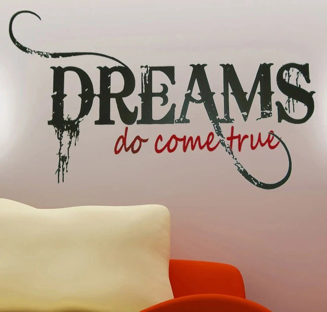 Dreams Do Come True -Vinyl Wall Art Decal - Wall Sticker - Home Decor - Vinyl Lettering - StellasVinylWallArt
