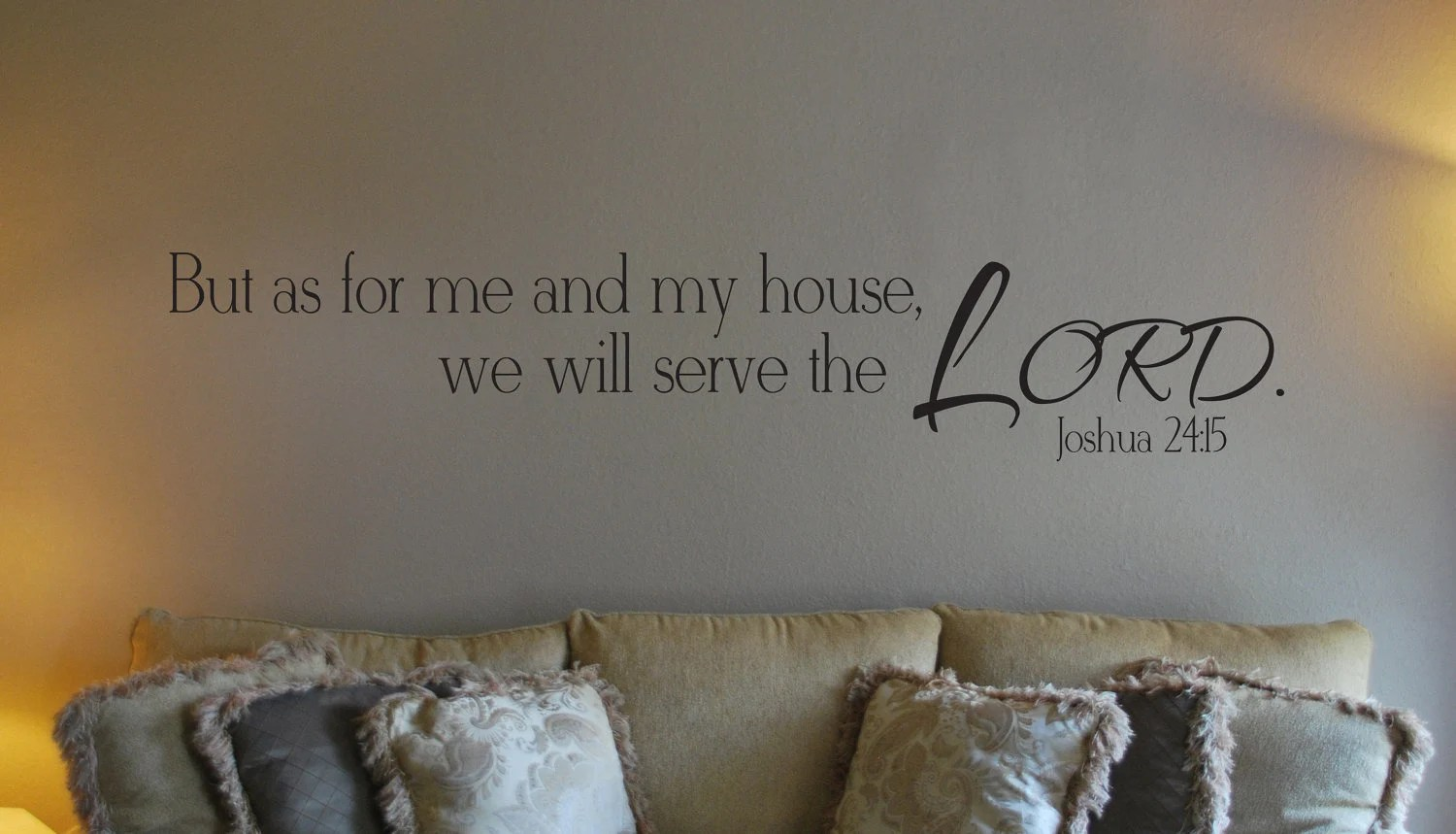 And House Will 15 Serve My We Lord Me Joshua 24