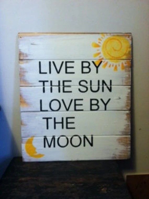 """Download Items similar to Live by the sun Love by the moon 13""""w x ..."""