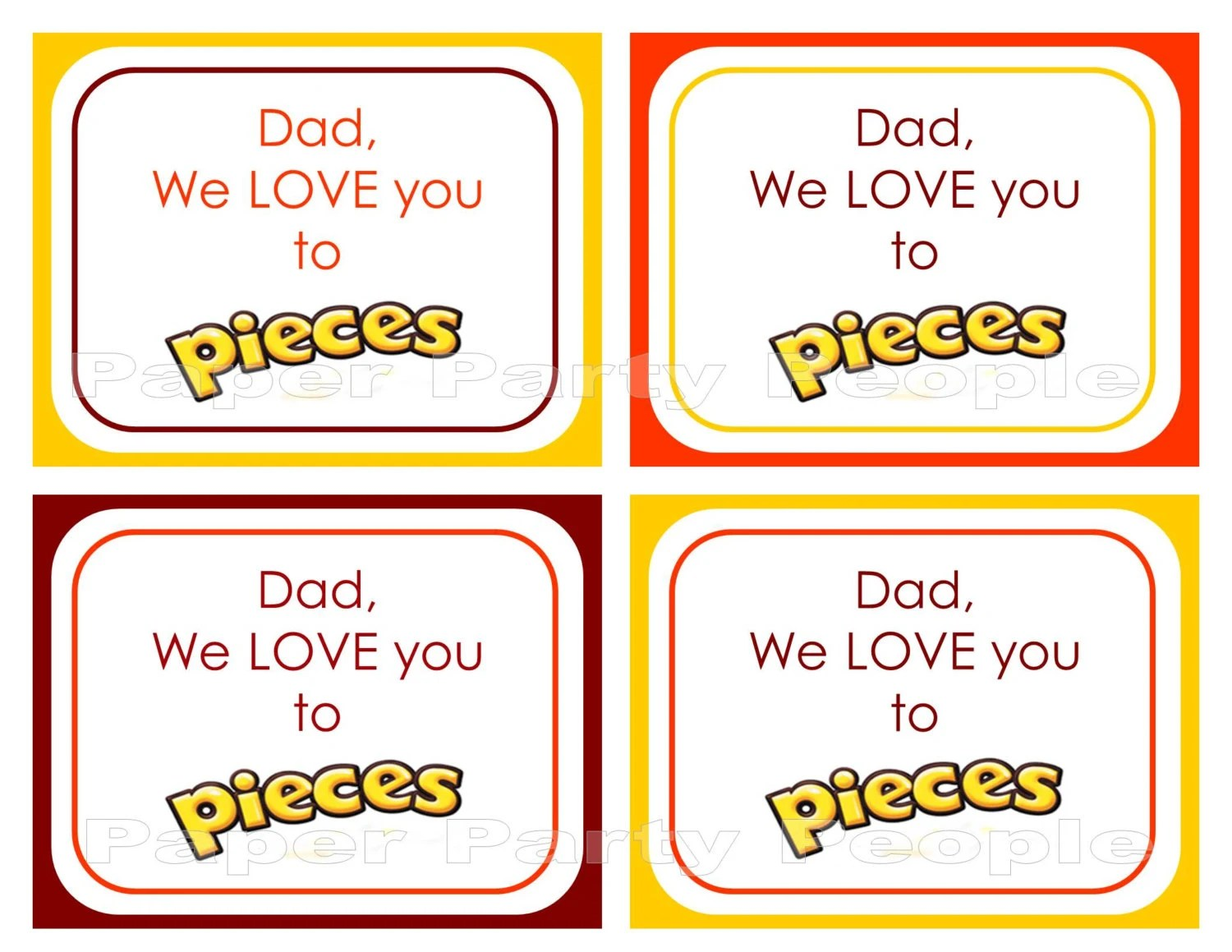 Dad We Love You To Pieces Printable Pictures To Pin On
