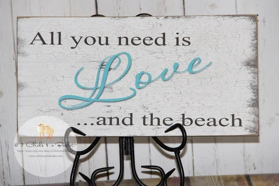 Download All You Need Is Love And The Beach Sign by 2ChicksAndABasket