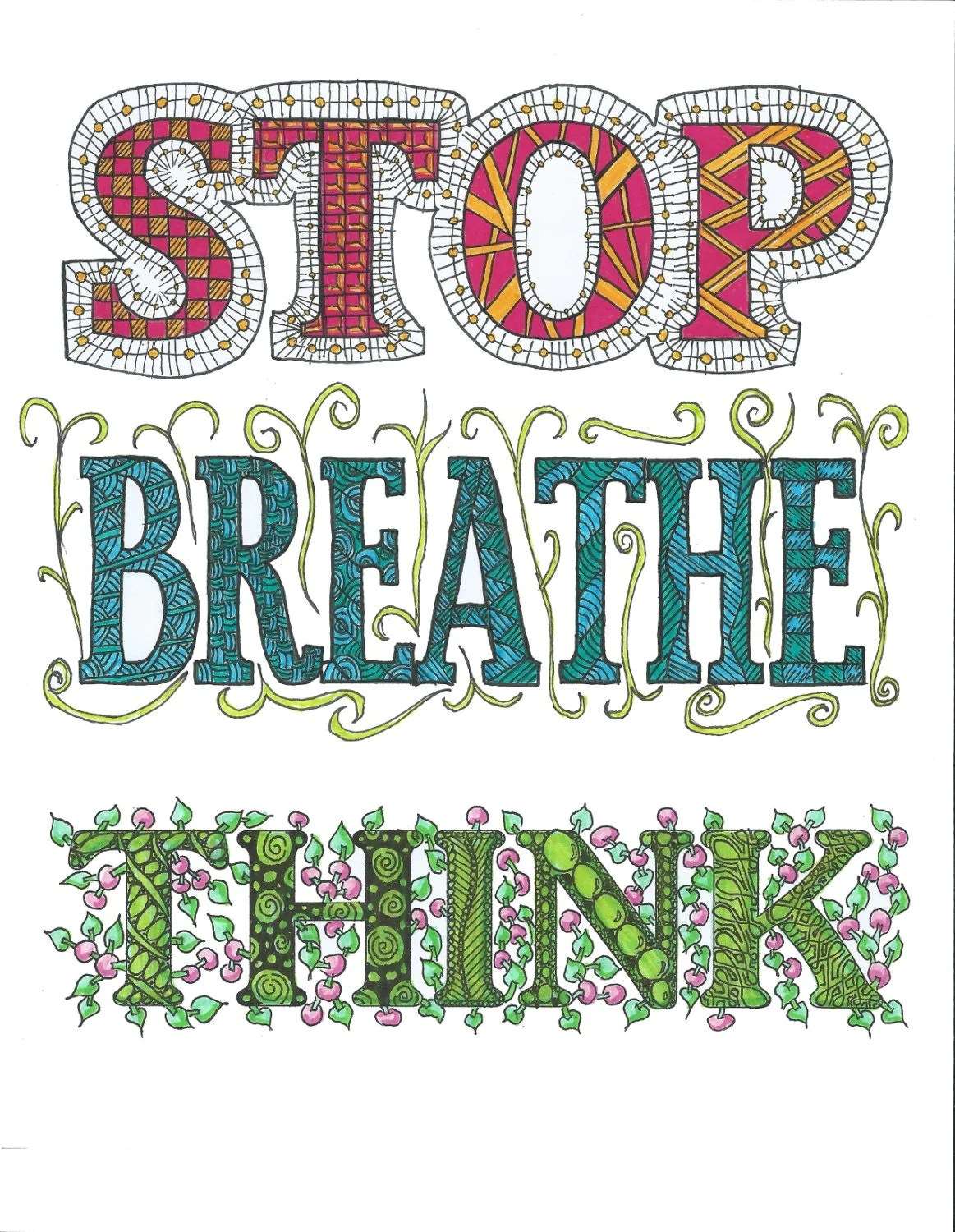 Stop Breathe Think 8 5 X 11 Print By Tangledmink On Etsy
